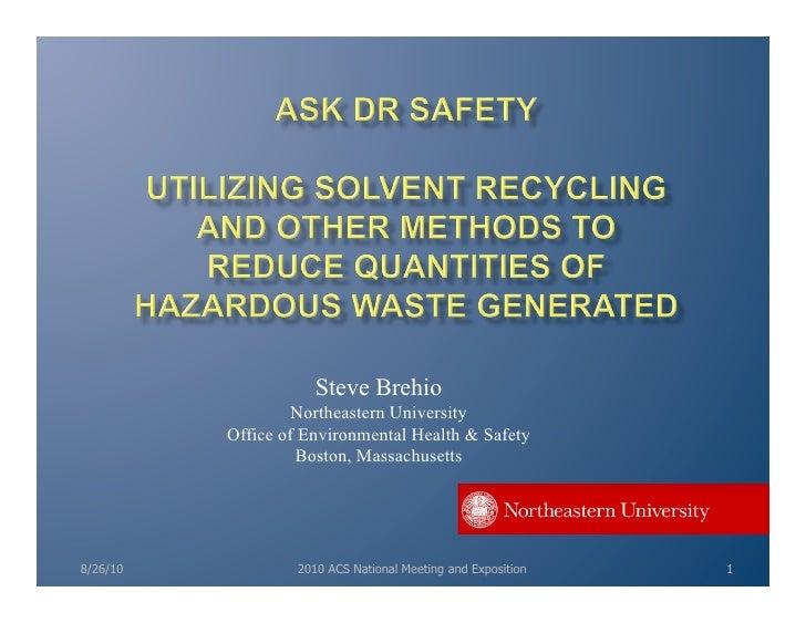 Brehio solvent recycle