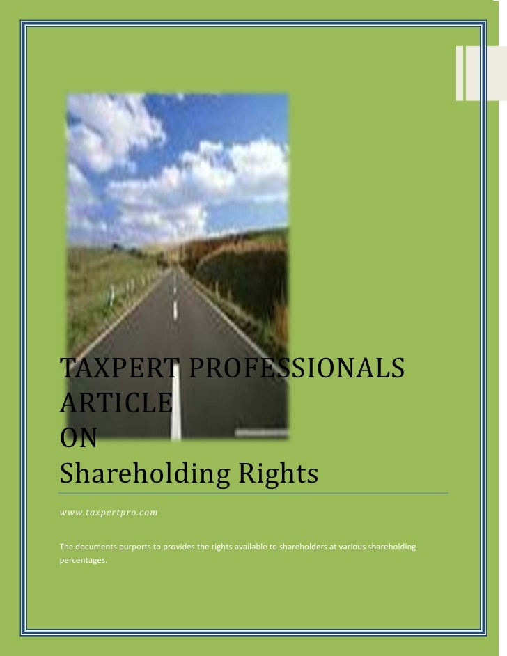 TAXPERT PROFESSIONALSARTICLEONShareholding Rightswww.taxpertpro.comThe documents purports to provides the rights available...