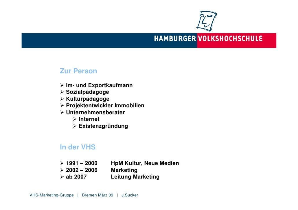 Zur Person               Im- und Exportkaufmann               Sozialpädagoge               Kulturpädagoge              ...