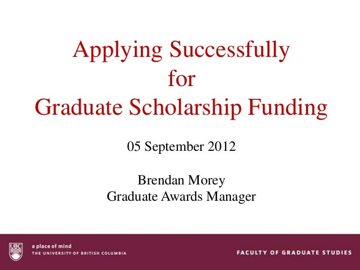 Applying Successfully for Graduate Scholarship Funding