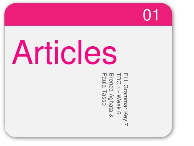 WINTERTemplate Articles 01 ELLGrammarKey7 TDC1-Week6 BrendaAghata& PaulaTasso