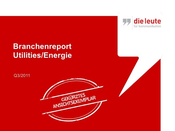 "Branchenreport ""Utilities/Energie"" Marketingzugang dieleute2011"