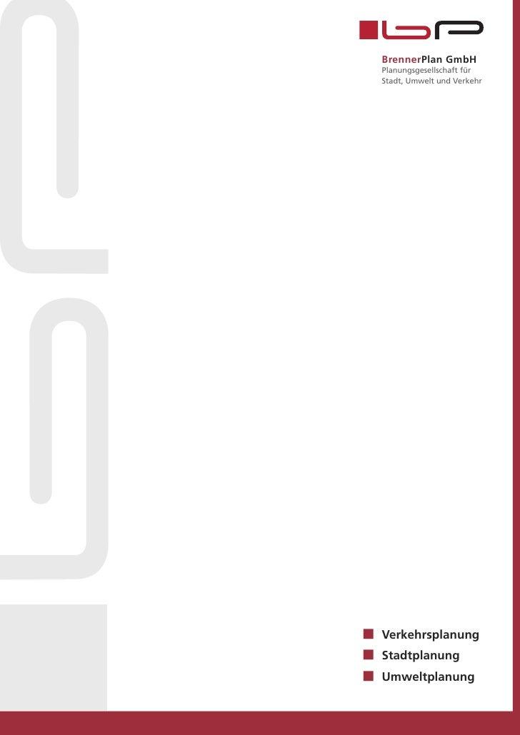 BrennerPlan GmbHPlanungsgesellschaft fürStadt, Umwelt und VerkehrVerkehrsplanungStadtplanungUmweltplanung