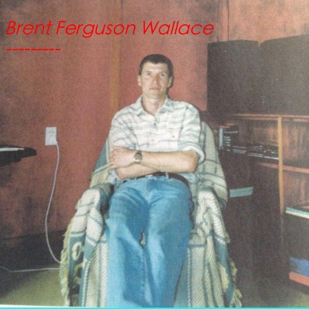 Brent ferguson wallace