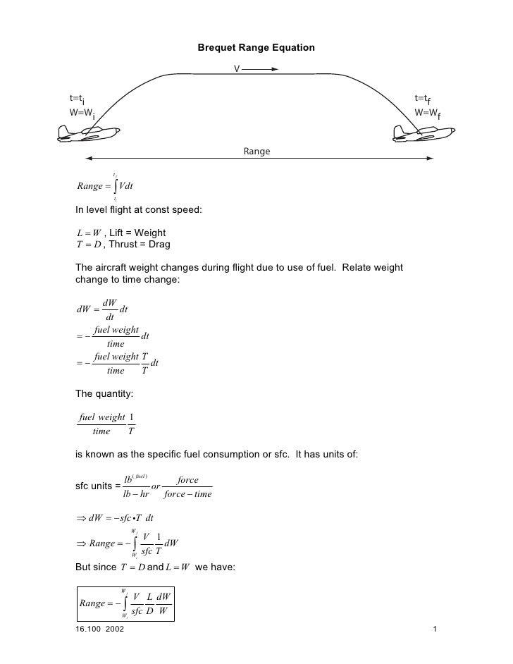 Brequet Range Equation                                            Vt=ti                                                   ...