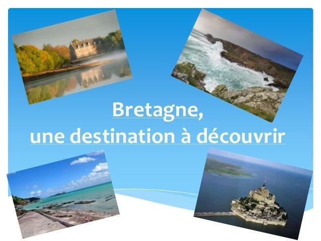 Bretagne, une destination à découvrir