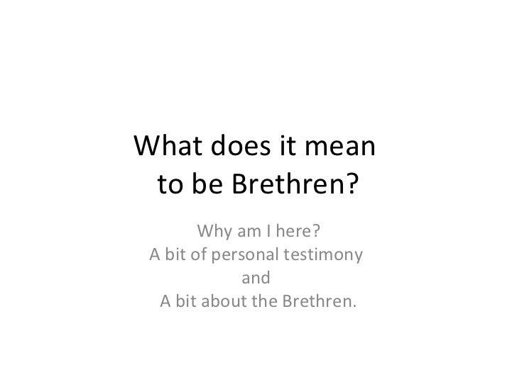 Brethren - What Does It Mean?