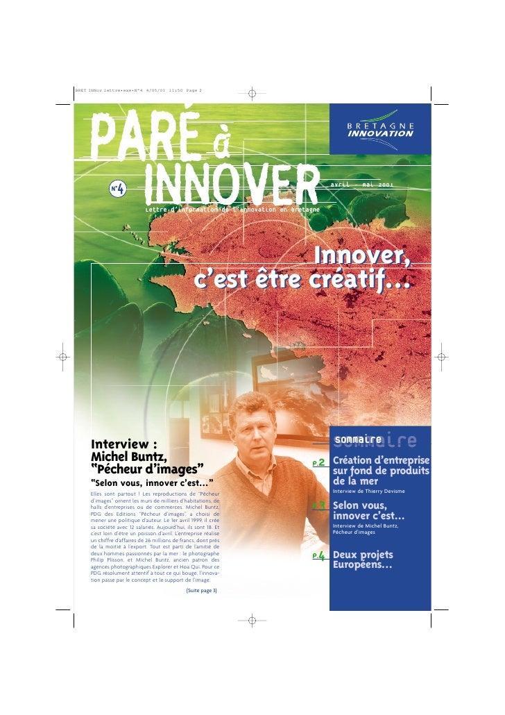 PARÉ à   N°4                       INNOVER                         Lettre d'information de l'innovation en bretagne       ...