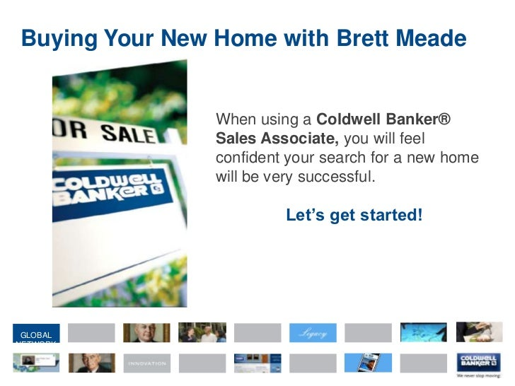 Buying Your New Home with Brett Meade<br />When using a Coldwell Banker® Sales Associate, you will feel confident your sea...