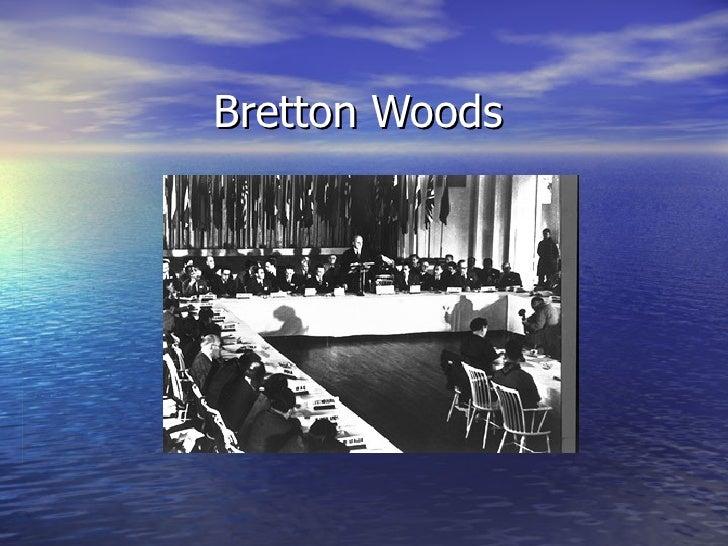 Bretton Woods 2009 2010