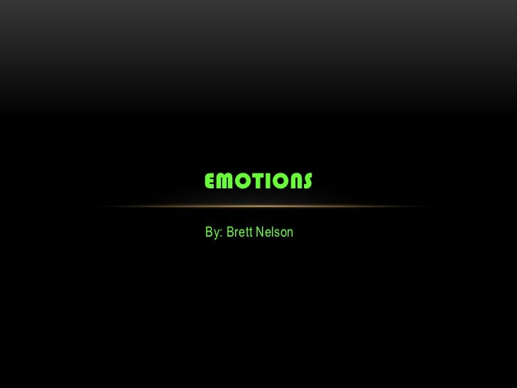 By: Brett Nelson<br />Emotions<br />