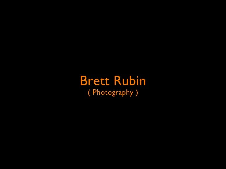 Brett Rubin  ( Photography )
