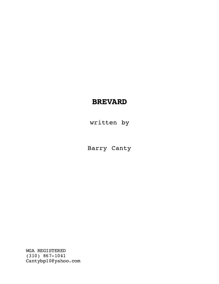 BREVARD                      written by                      Barry CantyWGA REGISTERED(310) 867-1041Cantybp10@yahoo.com