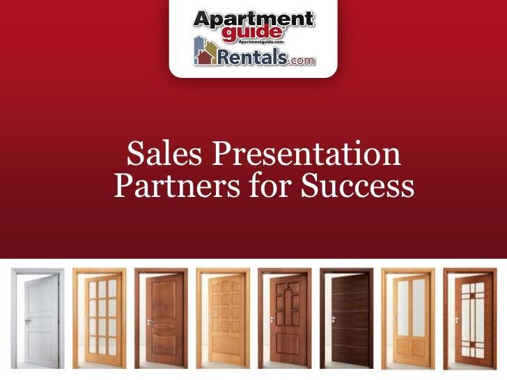 Sales Presentation                                   Partners for SuccessApartment Guide, ApartmentGuide.com and Rentals.c...