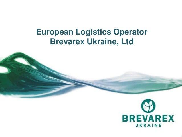 European Logistics OperatorBrevarex Ukraine, Ltd
