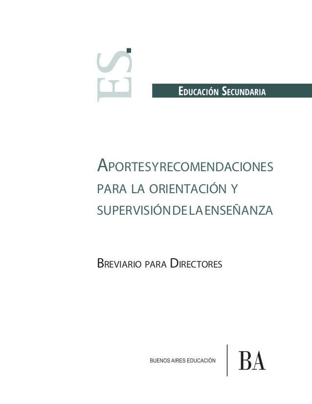 APORTESYRECOMENDACIONES PARA LA ORIENTACIÓN Y SUPERVISIÓNDELAENSEÑANZA BREVIARIO PARA DIRECTORES