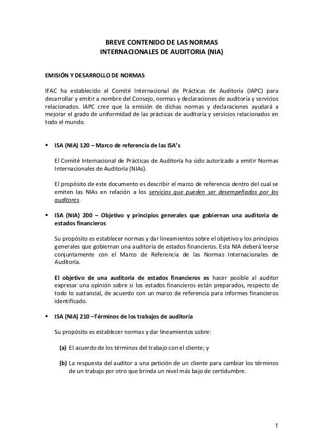 1 BREVE CONTENIDO DE LAS NORMAS INTERNACIONALES DE AUDITORIA (NIA) EMISIÓN Y DESARROLLO DE NORMAS IFAC ha establecido el C...