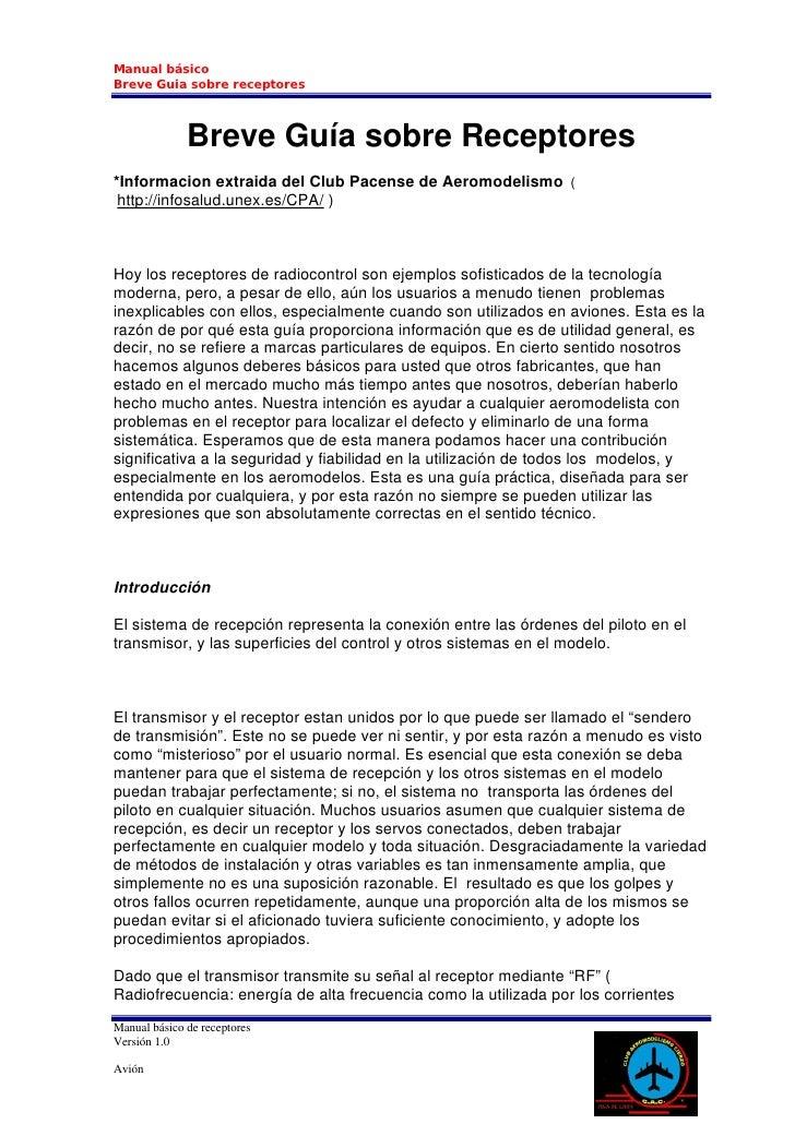 Manual básico Breve Guia sobre receptores                  Breve Guía sobre Receptores *Informacion extraida del Club Pace...