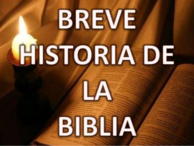 Breve historia de la Biblia (Reina-Valera)