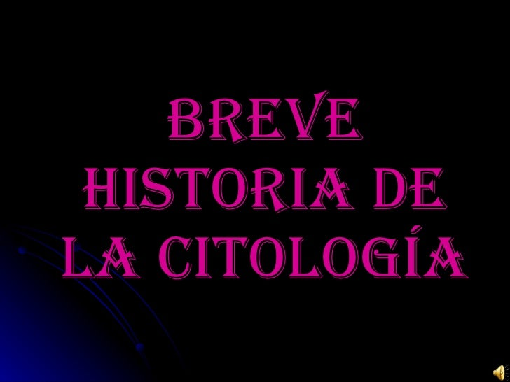 Breve historia de la citología