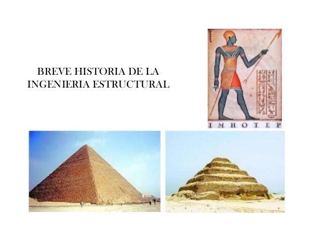 BREVE HISTORIA DE LA INGENIERIA ESTRUCTURAL