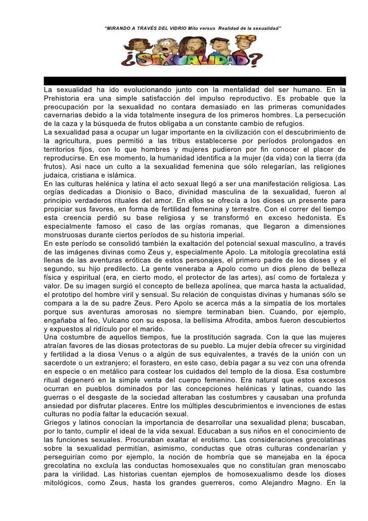 """""""MIRANDO A TRAVÉS DEL VIDRIO Mito versus Realidad de la sexualidad""""     Breve historia de la sexualidad La sexualidad ha i..."""