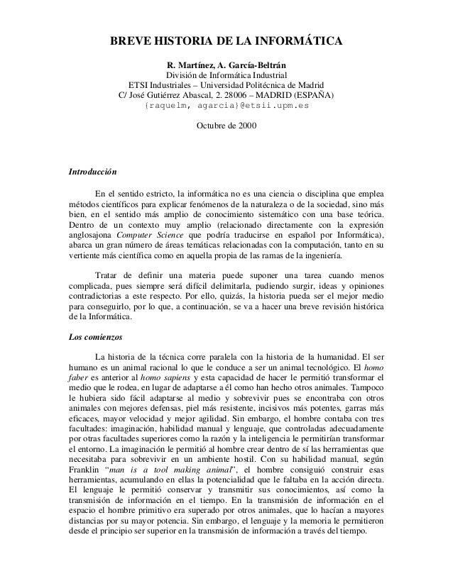BREVE HISTORIA DE LA INFORMÁTICA R. Martínez, A. García-Beltrán División de Informática Industrial ETSI Industriales – Uni...