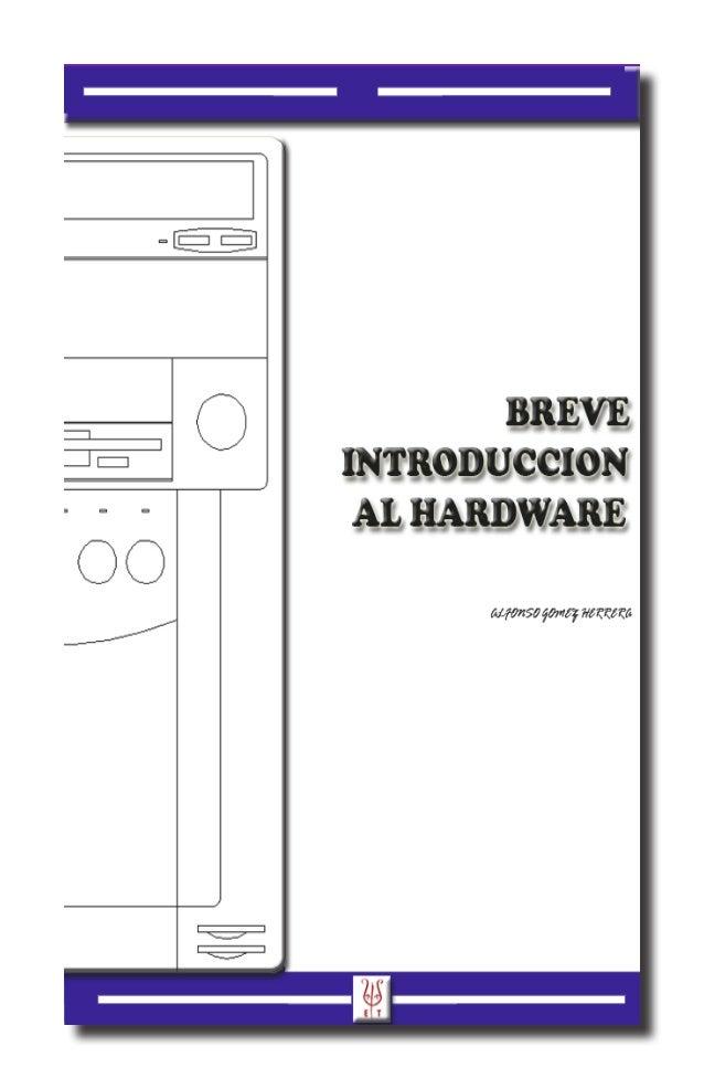 Breve introduccion al hardware