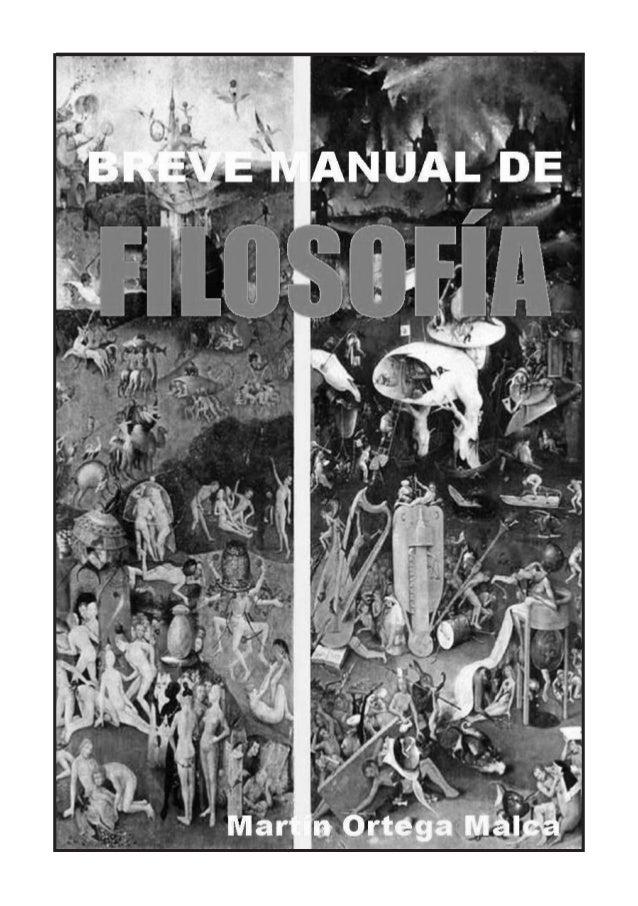 Breve manual de Filosofía   1   Martín Ortega Malca