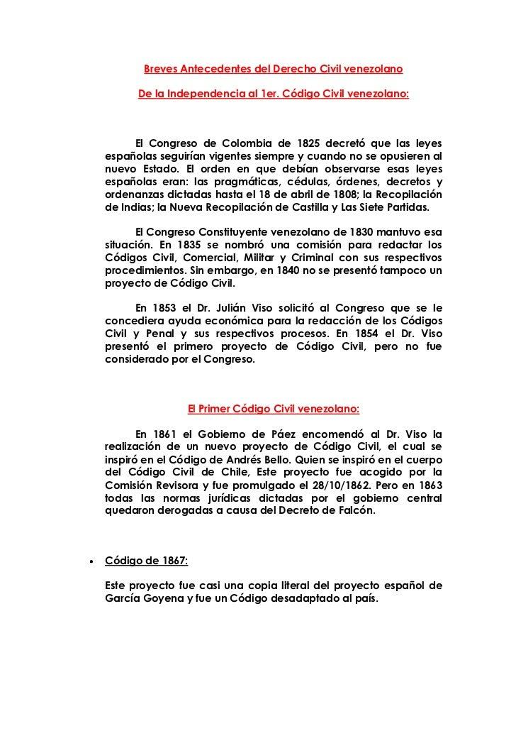 Breves Antecedentes del Derecho Civil venezolano<br />De la Independencia al 1er. Código Civil venezolano:<br />El Congres...