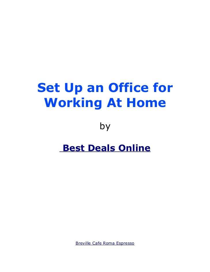 Set Up an Office for Working At Home                by   Best Deals Online     Breville Cafe Roma Espresso