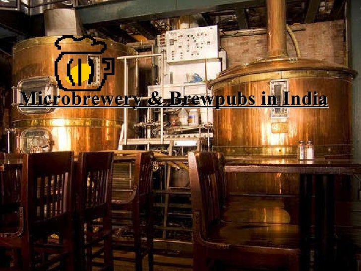 Brewpub & Microbrewery in India