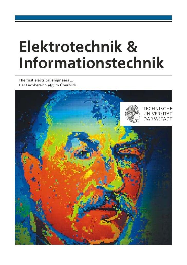 Elektrotechnik &InformationstechnikThe first electrical engineers ...Der Fachbereich       im Überblick