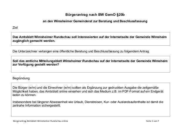 Bürgerantrag Amtsblatt Wimsheimer Rundschau online Seite 1 von 7 Bürgerantrag nach BW GemO §20b an den Wimsheimer Gemeinde...