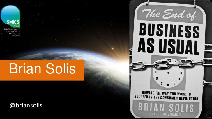 Brian Solis - The End of business as usual