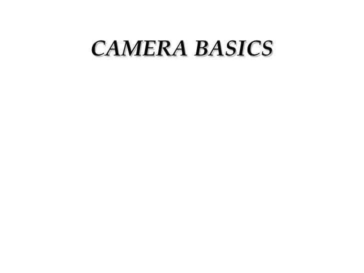 "Brian Elliott's ""Camera Basics"" Lecture"