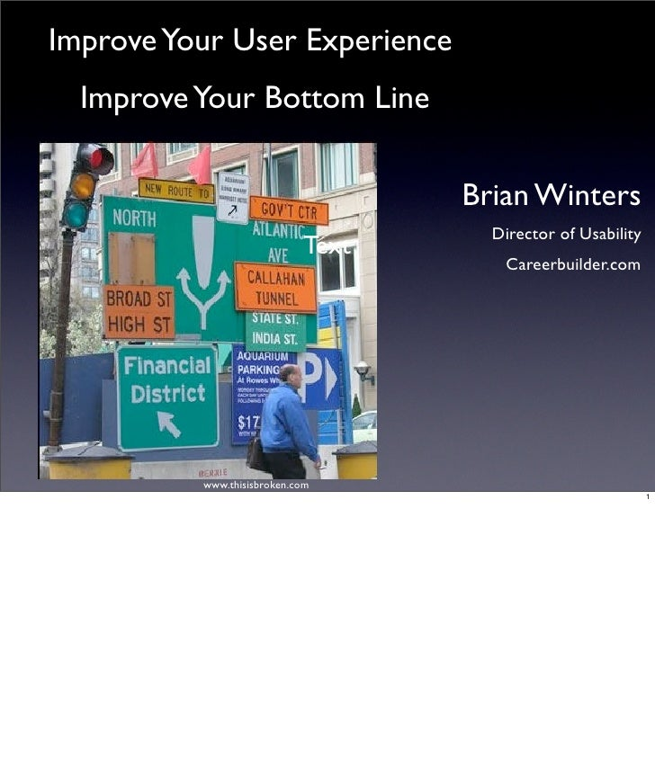 Brian Winters, Improve Your User's Experience; Improve Your Bottom Line