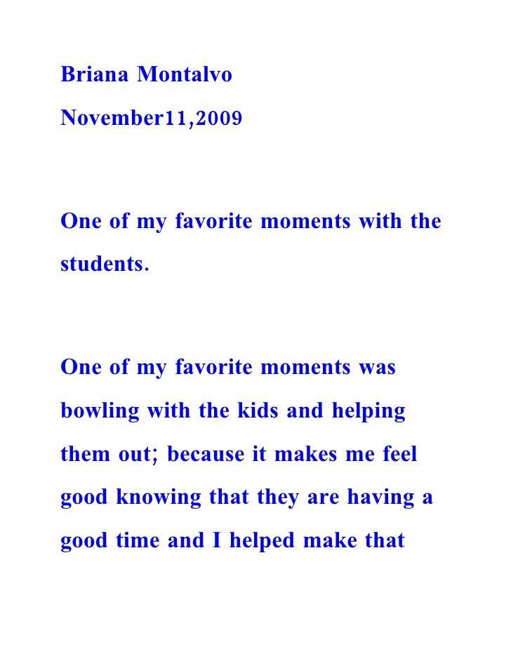 Briana Montalvo November11,2009    One of my favorite moments with the students.    One of my favorite moments was bowling...