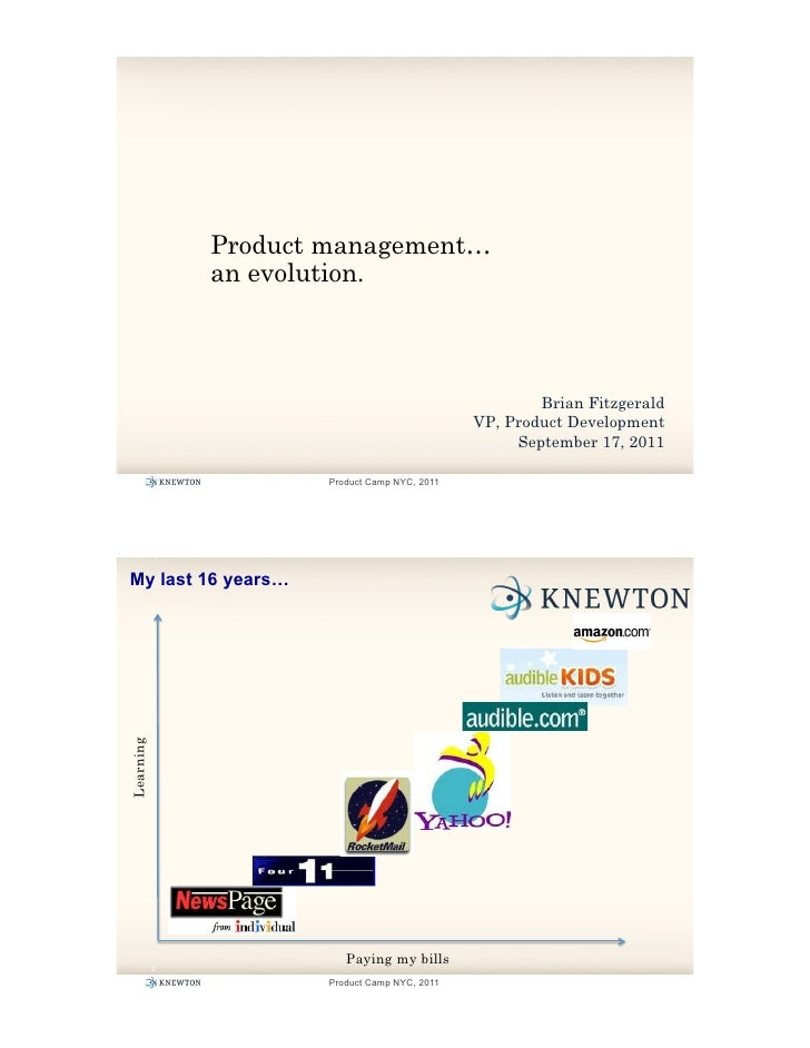 Product management…                an evolution.                                                         Brian Fitzgerald ...