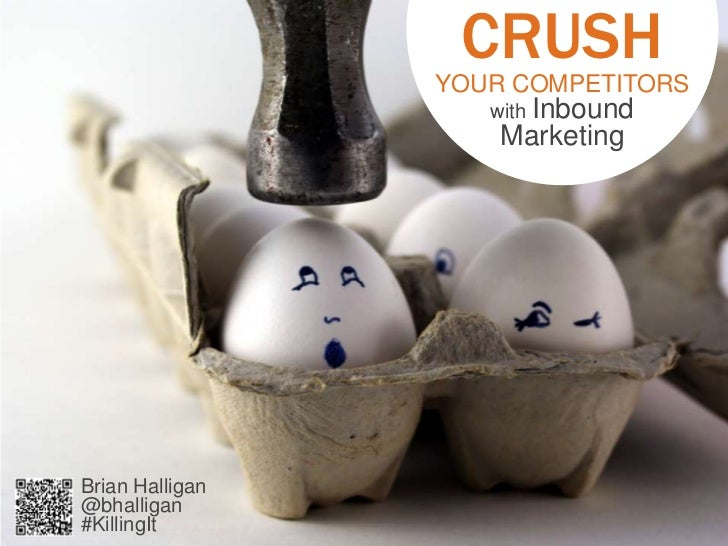 Killing It! How to Crush the Competition with Inbound Marketing