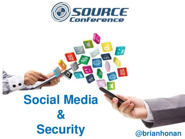 Social Media & Security @brianhonan