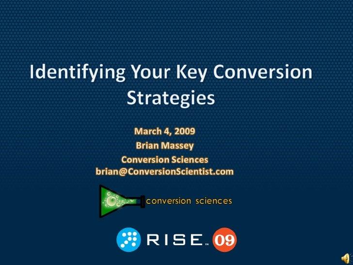 Identifying Your Key Conversion Strategies-RISEAustin 09