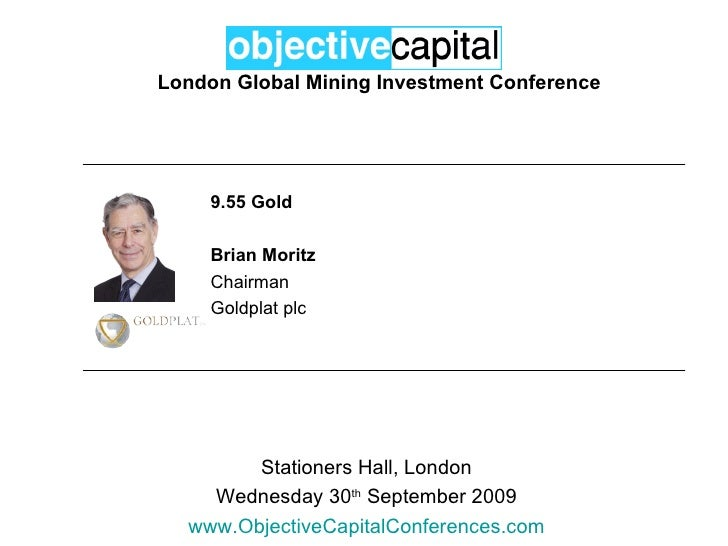 Objective Capital Global Mining Investment Conference - Gold: Brian Moritz