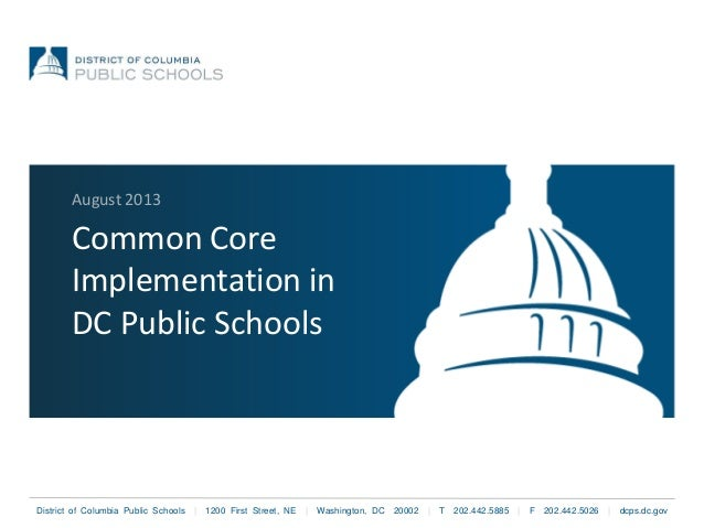 District of Columbia Public Schools | 1200 First Street, NE | Washington, DC 20002 | T 202.442.5885 | F 202.442.5026 | dcp...