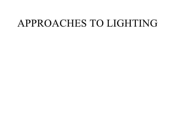 "Brian's ""Approaches to Lighting"" Lecture"