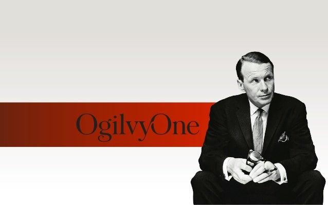 OgilvyOne Worldwide - Presentation by Brian Fetherstonhaugh