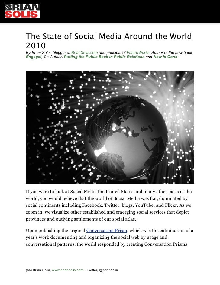 The State of Social Media Around the World 2010 By Brian Solis, blogger at BrianSolis.com and principal of FutureWorks, Au...