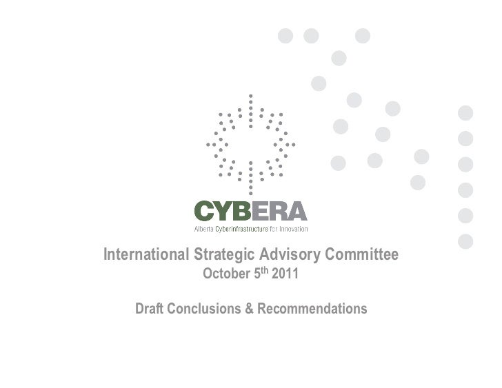 International Strategic Advisory Committee              October 5th 2011    Draft Conclusions & Recommendations