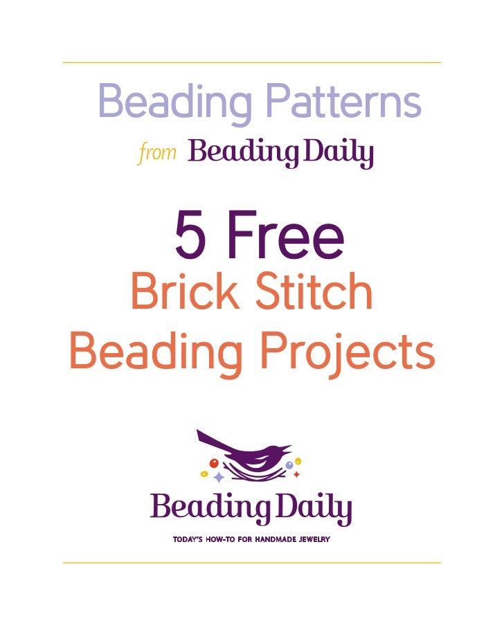 Beading Patterns   from      5 Free  Brick StitchBeading Projects