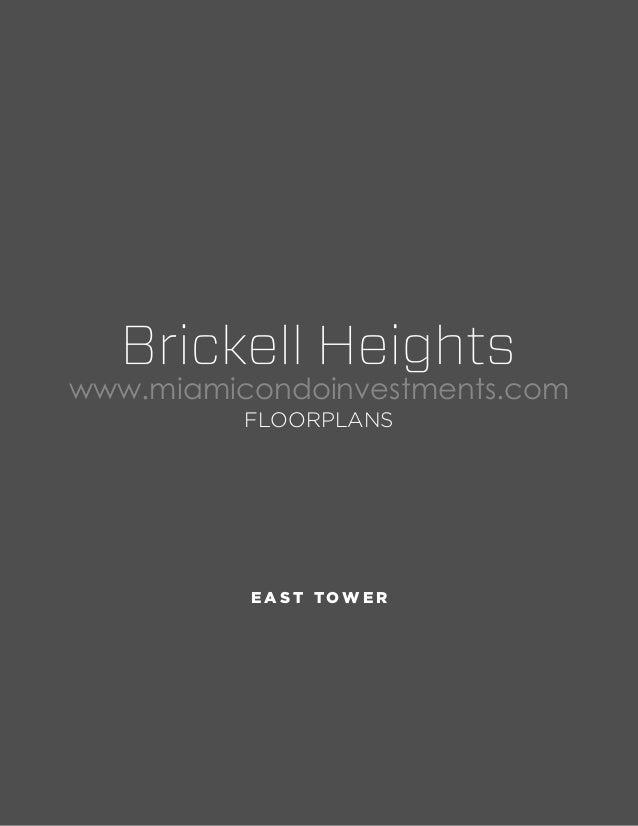 www.miamicondoinvestments.com FLOORPLANS  EAST TOWER